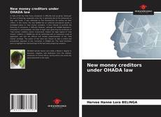 Bookcover of New money creditors under OHADA law