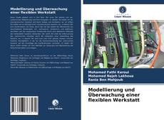 Capa do livro de Modellierung und Überwachung einer flexiblen Werkstatt