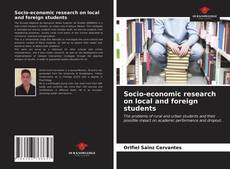 Bookcover of Socio-economic research on local and foreign students