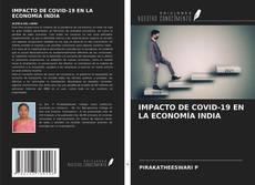 Buchcover von IMPACTO DE COVID-19 EN LA ECONOMÍA INDIA