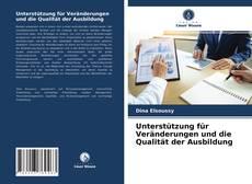 Borítókép a  Unterstützung für Veränderungen und die Qualität der Ausbildung - hoz
