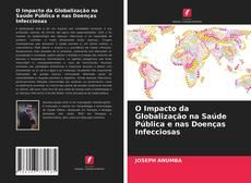 Capa do livro de O Impacto da Globalização na Saúde Pública e nas Doenças Infecciosas
