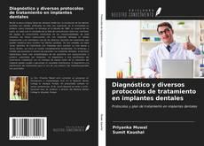 Portada del libro de Diagnóstico y diversos protocolos de tratamiento en implantes dentales