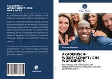 Copertina di AKADEMISCH-WISSENSCHAFTLICHE WORKSHOPS