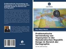 Bookcover of Problematische Verwendung von Toponymen in der Demokratischen Republik Kongo im Bereich der Kartographie
