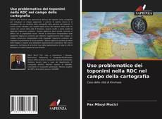 Copertina di Uso problematico dei toponimi nella RDC nel campo della cartografia