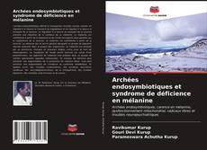 Обложка Archées endosymbiotiques et syndrome de déficience en mélanine