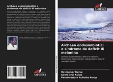 Archaea endosimbiotici e sindrome da deficit di melanina kitap kapağı