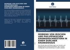 Portada del libro de MOBBING VON IRISCHEN UND PHILIPPINISCHEN KRANKENSCHWESTERN IN EINEM DUBLINER KRANKENHAUS