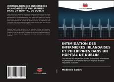 Portada del libro de INTIMIDATION DES INFIRMIÈRES IRLANDAISES ET PHILIPPINES DANS UN HÔPITAL DE DUBLIN