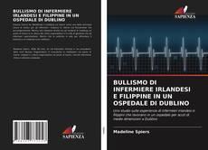 Обложка BULLISMO DI INFERMIERE IRLANDESI E FILIPPINE IN UN OSPEDALE DI DUBLINO