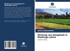 Couverture de Wirkung von Salzgehalt in Medicago sativa