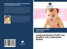 Buchcover von urodynamisches Profil von Kindern mit ureteralem Reflux