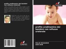 Buchcover von profilo urodinamico dei bambini con reflusso ureterale