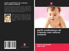 Buchcover von perfil urodinâmico de crianças com refluxo ureteral