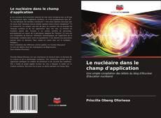 Обложка Le nucléaire dans le champ d'application