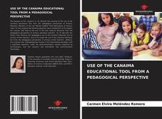 Bookcover of USE OF THE CANAIMA EDUCATIONAL TOOL FROM A PEDAGOGICAL PERSPECTIVE