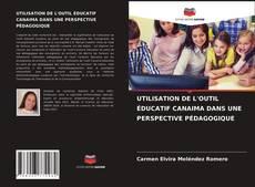 Portada del libro de UTILISATION DE L'OUTIL ÉDUCATIF CANAIMA DANS UNE PERSPECTIVE PÉDAGOGIQUE