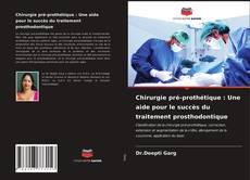 Bookcover of Chirurgie pré-prothétique : Une aide pour le succès du traitement prosthodontique