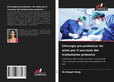 Bookcover of Chirurgia pre-protesica: Un aiuto per il successo del trattamento protesico