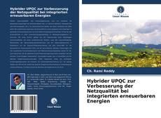 Portada del libro de Hybrider UPQC zur Verbesserung der Netzqualität bei integrierten erneuerbaren Energien