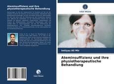 Portada del libro de Ateminsuffizienz und ihre physiotherapeutische Behandlung