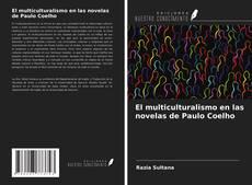 Bookcover of El multiculturalismo en las novelas de Paulo Coelho