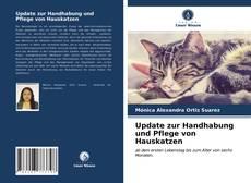 Bookcover of Update zur Handhabung und Pflege von Hauskatzen