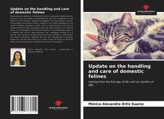 Bookcover of Update on the handling and care of domestic felines