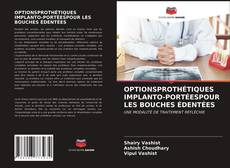 Обложка OPTIONSPROTHÉTIQUES IMPLANTO-PORTÉESPOUR LES BOUCHES ÉDENTÉES