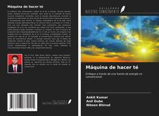 Bookcover of Máquina de hacer té