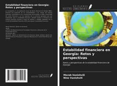 Borítókép a  Estabilidad financiera en Georgia: Retos y perspectivas - hoz