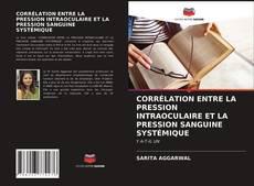 Portada del libro de CORRÉLATION ENTRE LA PRESSION INTRAOCULAIRE ET LA PRESSION SANGUINE SYSTÉMIQUE