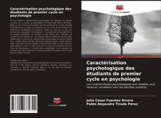 Bookcover of Caractérisation psychologique des étudiants de premier cycle en psychologie