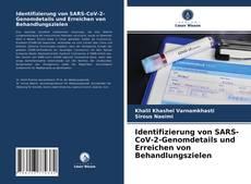 Bookcover of Identifizierung von SARS-CoV-2-Genomdetails und Erreichen von Behandlungszielen
