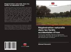 Bookcover of Régénération naturelle dans les forêts occidentales d'Iran