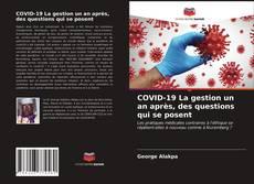 Portada del libro de COVID-19 La gestion un an après, des questions qui se posent