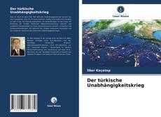 Bookcover of Der türkische Unabhängigkeitskrieg