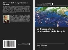 Обложка La Guerra de la Independencia de Turquía