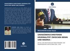 Bookcover of GRENZÜBERSCHREITENDE KRIMINALITÄT ZWISCHEN BENIN UND NIGERIA :