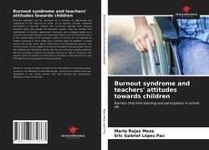 Capa do livro de Burnout syndrome and teachers' attitudes towards children
