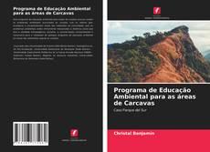 Bookcover of Programa de Educação Ambiental para as áreas de Carcavas
