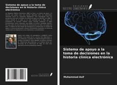 Обложка Sistema de apoyo a la toma de decisiones en la historia clínica electrónica