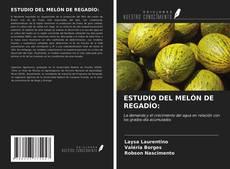Portada del libro de ESTUDIO DEL MELÓN DE REGADÍO:
