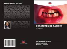 Обложка FRACTURES DE RACINES