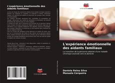 Portada del libro de L'expérience émotionnelle des aidants familiaux