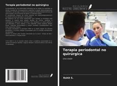 Portada del libro de Terapia periodontal no quirúrgica