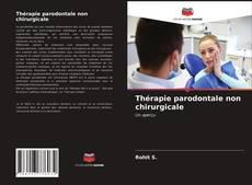 Portada del libro de Thérapie parodontale non chirurgicale