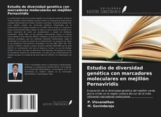 Estudio de diversidad genética con marcadores moleculares en mejillón Pernaviridis的封面