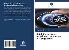 Bookcover of Fähigkeiten zum kritischen Denken als Bildungsziele